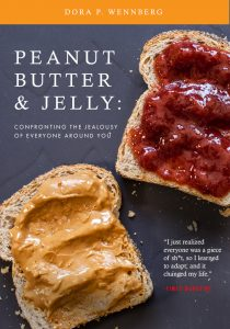 PEANUT BUTTER & JELLY: Confronting the Jealousy of Everyone Around You